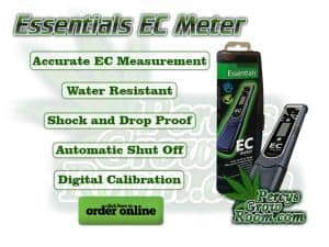 Essentials ec Meter, , accurate ec measurement, water resistant, shock and drop proof, automatic shut off, digital calibration, ec meters, best ec meter for growing cannabis, Cannabis growers forum & community, How to grow cannabis, how to grow weed, a step by step guide to growing weed, cannabis growers forum, need help with sick plant, what's wrong with my cannabis plant, percys Grow Room, the Grow Room, percys Grow Guides, we'd growing forum, weed growers community, how to grow weed in coco, when is my cannabis plant ready for harvest, how to feed my cannabis plant, beginners guide to growing weed, how to grow weed for personal use, cannabis plant deficiency, how to germinate cannabis seeds, where to buy cannabis seeds, best weed growers website, how to dry cannabis
