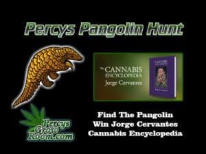 pangolin hunt, percys grow room, win a book, cannabis growers encyclopedia