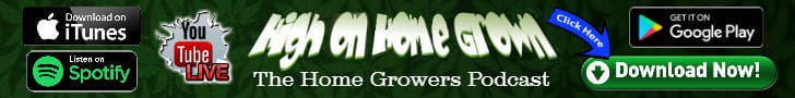 High on Home Grown, Stoner Podcast, Cannabis growers podcast
