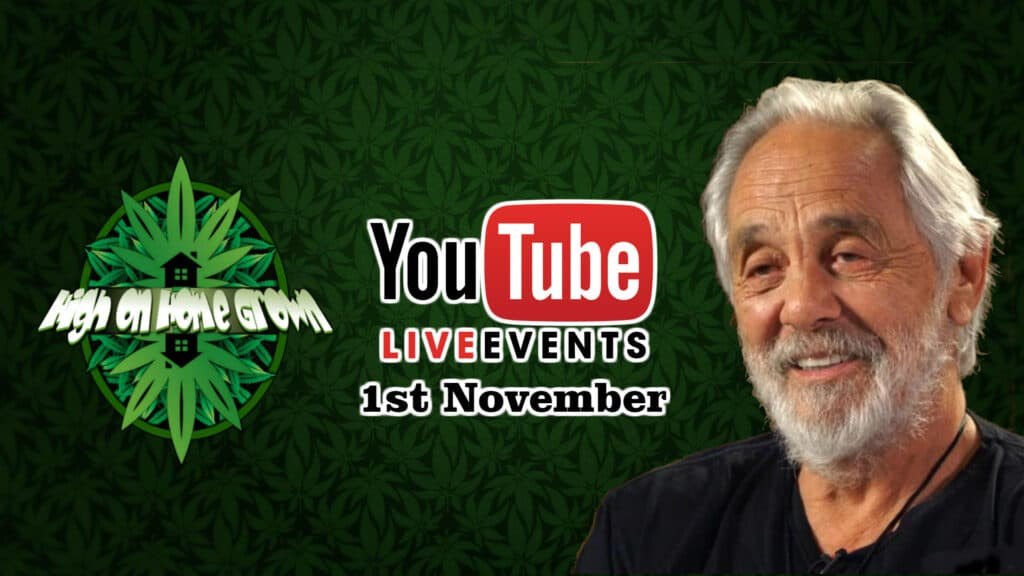 Tommy Chong, Interview, Live, High on Home Grown, weed podcast, growers podcast